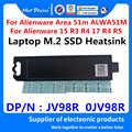 Nowy oryginalny Laptop nowy M.2 PCI-E SSD wspornik pomocniczy Adapter do dell alienware obszar 51m ALWA51M m.2 SSD radiator JV98R 0JV98R
