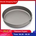 Открытый Сверхлегкий Титан Frypan Кемпинг Туризм пикника сковорода для приготовления пищи титановая сковорода посуда для пешего туризма пикн...