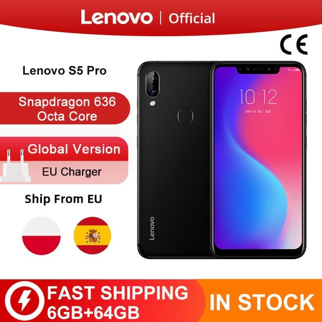 هاتف Lenovo S5 Pro الأصلي الإصدار العالمي بذاكرة وصول عشوائي 6 جيجابايت وذاكرة قراءة فقط سعة 64 جيجابايت ومعالج سنابدراجون 636 ثماني النواة وكاميرا رباعية بدقة 20 ميجابكسل وشاشة مقاس 6.2 بوصة هواتف الجيل الرابع 4G LTE