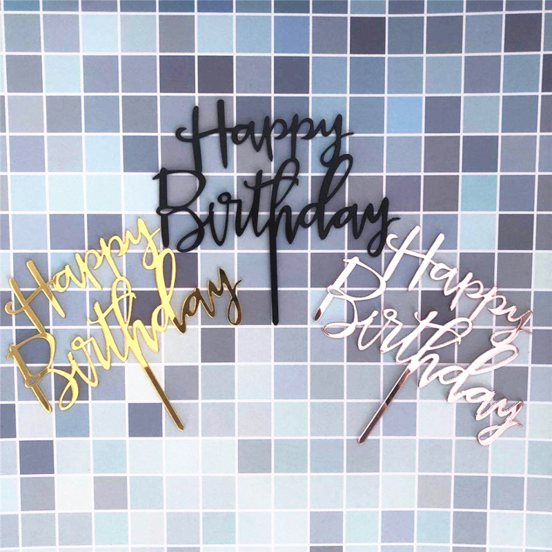 Rose Gold Happy Birthday Cake Topper Acrylic Letter Gold Silver Cake Top Flag Decoration for Boy Birthday Party Wedding Supplies(China)