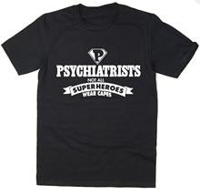 2019 venda quente frete grátis psiquiatras-nem todos os super-heróis usam capas-engraçado camiseta-muitas cores