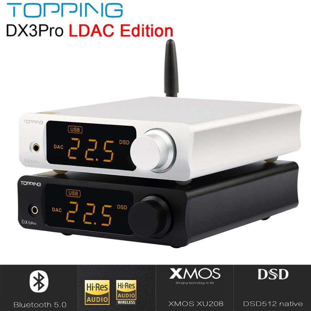 TOPPING DX3 PRO LDAC édition Bluetooth décodage ampli AK4493 USB DAC XMOS XU208 DSD512 solution dure sortie casque TPA6120A2