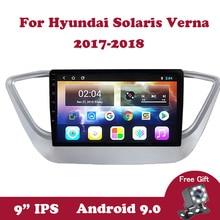 Android 9.0 Radio Head Unit For Hyundai Solaris 2 Verna 2017 2018  Multimedia Stereo Car DVD Player Navigation GPS Radio Wifi BT