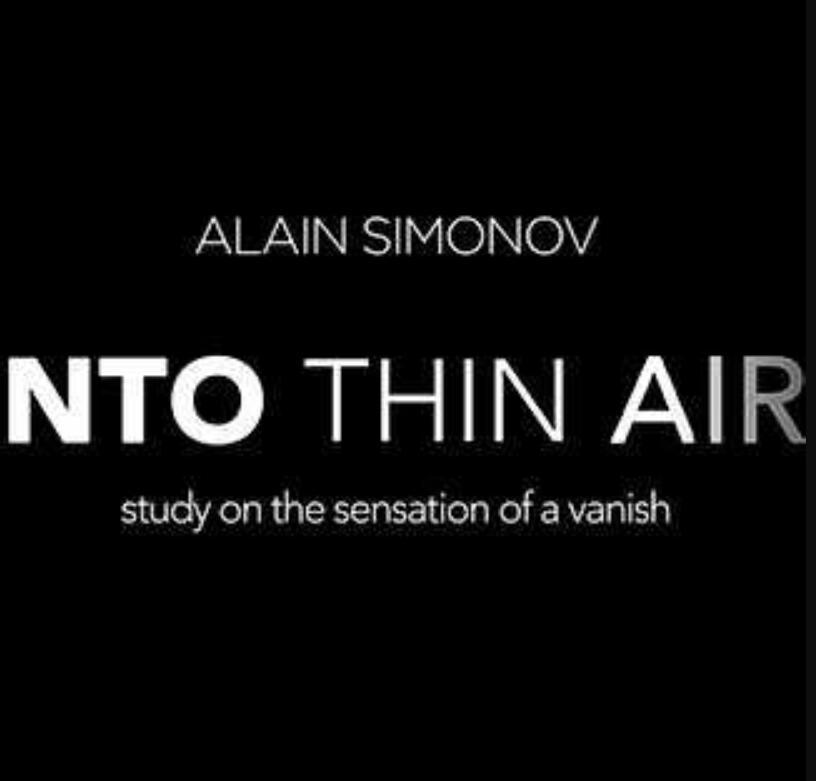 Into Thin Air By Alain Simonov  Magic Tricks- (magic Instruction )