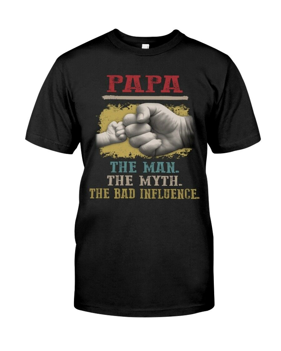 Fathers Day Papa The Man The Myth The Best Influence In My Life T Shirt S 5Xl image