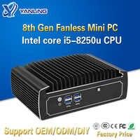 Настольный компьютер Yanling, без вентилятора, Intel Core i5 8250u 4k, мини-ПК, двойной Nic Barebone Nvidia i9, тонкий клиентский модуль с поддержкой 3g 4G