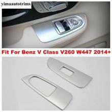 مسند ذراع الباب الداخلي للسيارة Mercedes Benz V Class V260 W447 ، مسند ذراع النافذة مع زر التحكم في الرفع ، تقليم غير لامع من الداخل ، 2014   2019
