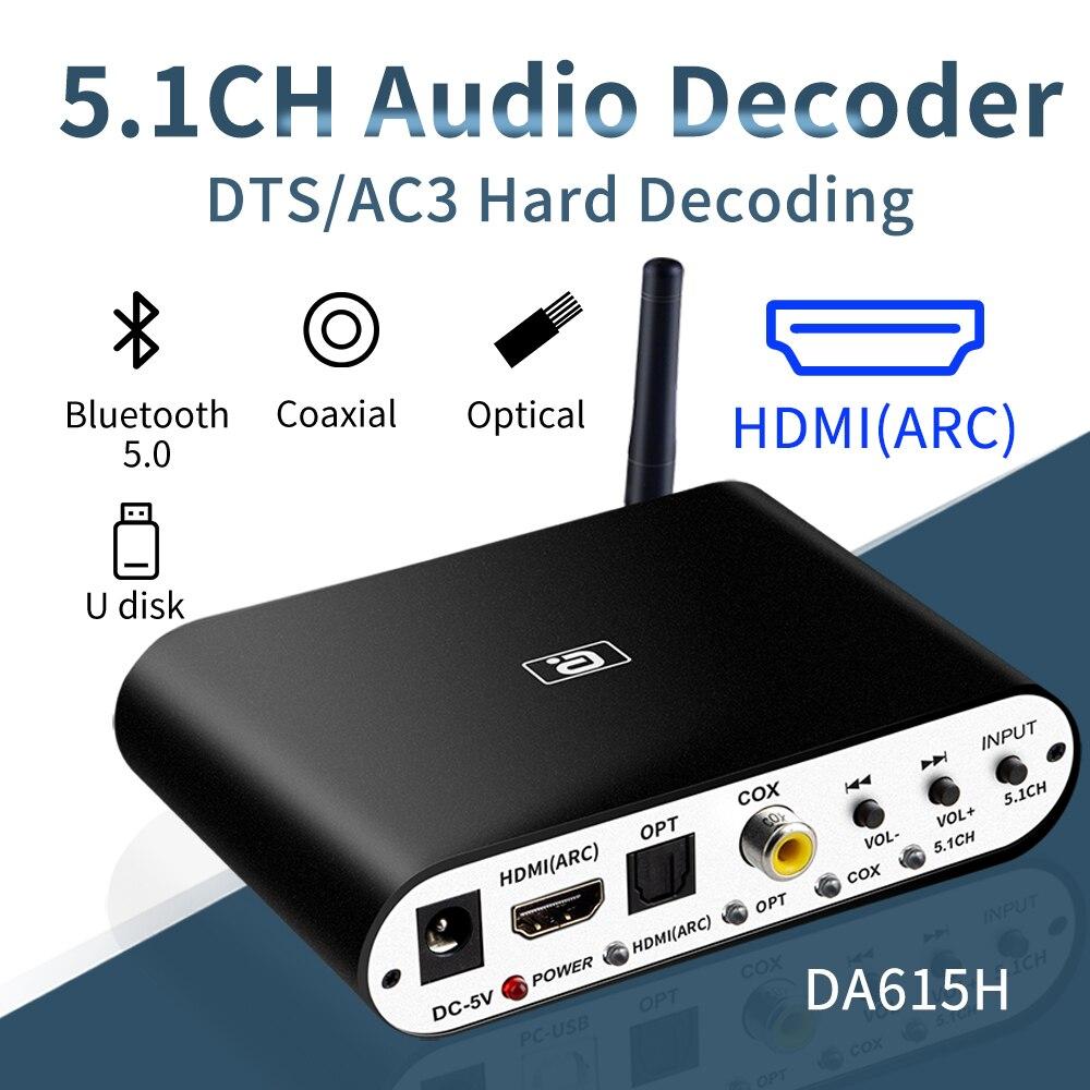 DA615H 5.1CH аудио декодер Bluetooth 5,0 приемник DAC беспроводной аудио адаптер оптический коаксиальный U play ARC DAC DTS AC3 конвертер