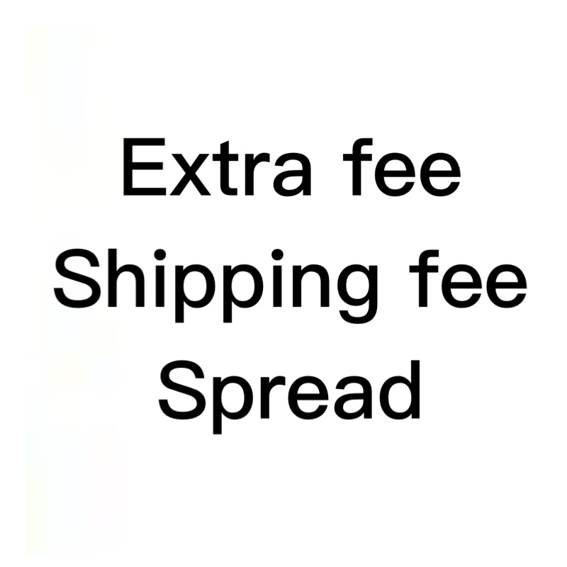 shipping fee, Make up the difference in price;extra fee