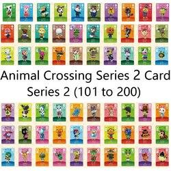 Animal Crossing Carta Amiibo serrature nfc Carta di Lavoro per NS Giochi Serie 2 (101-200)