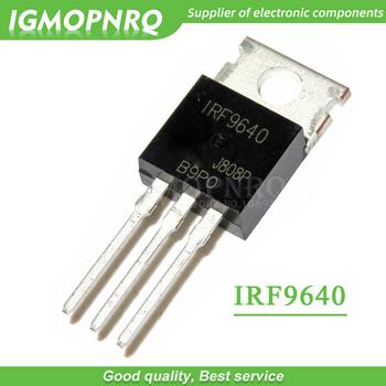 5 sztuk partia IRF9640 IRF9640PBF TO-220 IC p-kanałowy efekt pola patch nowy oryginalny tanie i dobre opinie IGMOPNRQ Napęd ic International standard