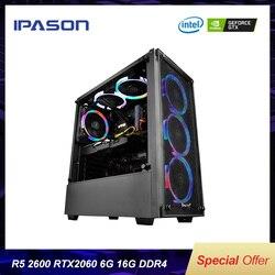 أفضل الألعاب PC Ipason AMD Ryzen5 2600/B450/2060 6G/DDR4 16G/240G SSD كمبيوتر مكتبي