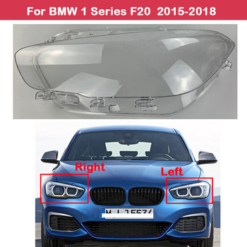 цена на Car Replacement Headlight Case Shell Light Lamp Headlight Lens Cover For BMW 1 Series F20 2015-2018 118i 120i 125i