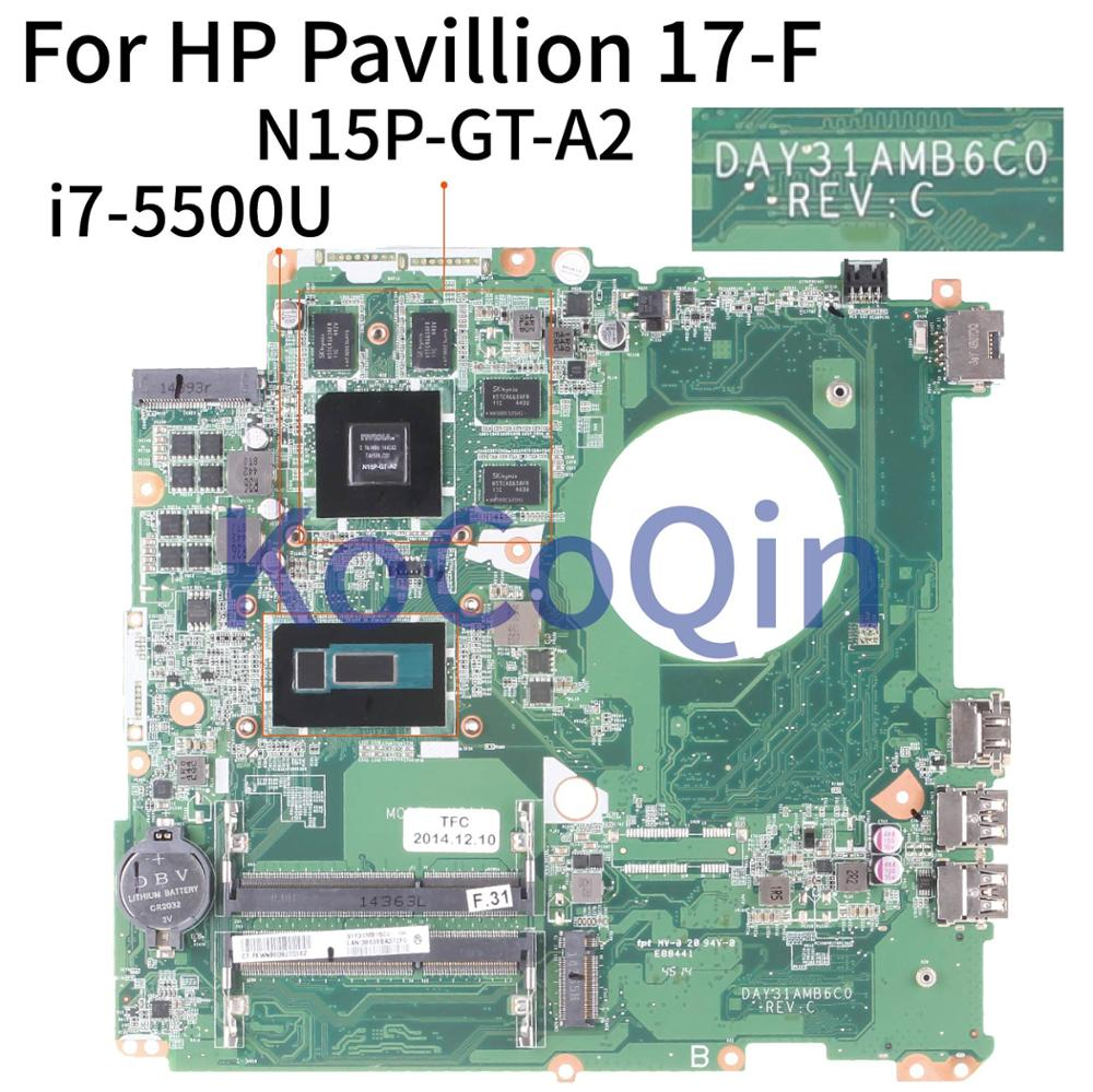 KoCoQin Laptop Motherboard For HP Pavillion 17-F 17' Inch I7-5500U 850M 4GB Mainboard N15P-GT-A2 DAY31AMB6C0  SR23W