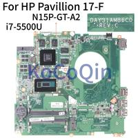 KoCoQin Laptop motherboard For HP Pavillion 17 F 17' Inch I7 5500U 850M 4GB Mainboard N15P GT A2 DAY31AMB6C0 SR23W