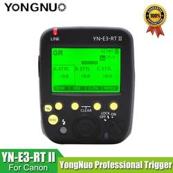 YONGNUO R3RT YN-E3-RT II TTL راديو الزناد Speedlite الارسال كما ST-E3-RT لكانون 600EX-RT ، YONGNUO YN600EX-RT