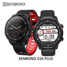 SENBONO S10 plus montre intelligente hommes étanche sport horloge intelligente moniteur de fréquence cardiaque femmes Smartwatch pour IOS Android Xiaomi téléphone