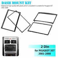 Car Auto 2 Din CD Trim Dash Mount Kit Stereo Radio Fascia Dashboard Panel Plate Frame Adaptor for Peugeot 307 2001-2008