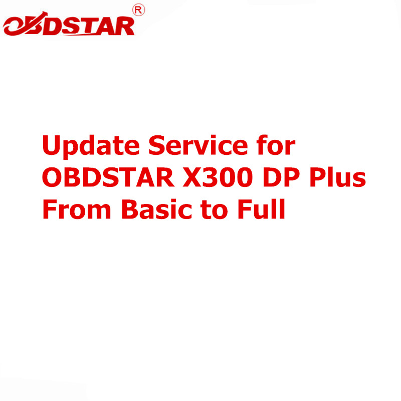 Update Service for OBDSTAR X300 DP Plus A Package Basic Version to C Package Full Version with Extra Adapters-in Auto Key Programmers from Automobiles & Motorcycles on