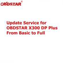 Update Service for OBDSTAR X300 DP Plus A Package Basic Version to C Package Full Version with Extra Adapters