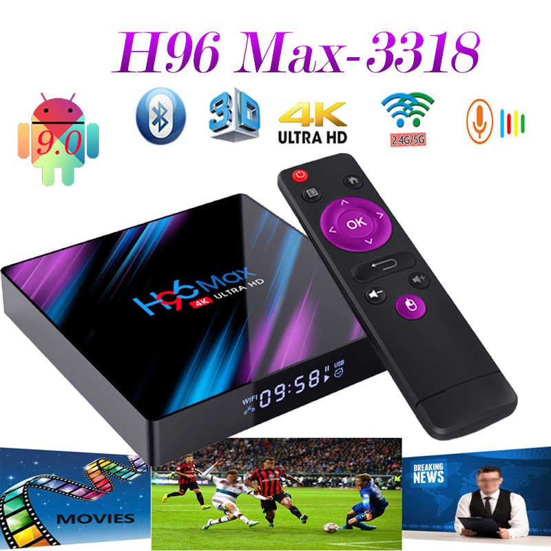 H96 Max 3318 Smart tv box Android 9.0 BT 4.0 construit en 2.4G /5G 64GB soutien espagne iptv YouTube netflix h69 max smartbox Android