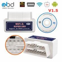 V1.5 elm327 wifi/bluetooth obd2 obd 2 scanner elm 327 1.5 ferramenta de diagnóstico do carro para a maioria dos veículos de protocolo obd2 para ios android