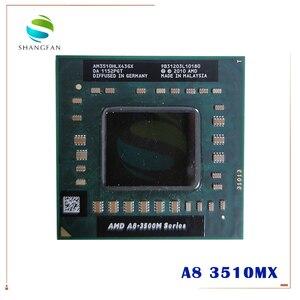 AMD Quad-Core A8 3500M Series A8-3510MX A8 3510MX AM3510HLX43GX Laptop CPU 1.8GHz/4M/Quad Core FS1 notebook APU for Notebooks