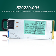 Power-Supply DPS-1200FB-1 579229-001 HSTNS-PL11 1200W A for DL380G7 580/585g7/G8/1200w