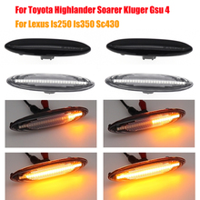 2x Dynamic Led Side Marker Turn Signal Lights Indicator Lamps For Toyota Highlander Soarer Kluger Gsu 4 Lexus Is250 Is350 Sc430