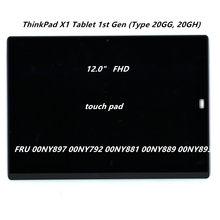 Lenovo ThinkPad için X1 Tablet 1st 2nd Gen 2160*1440 12.0 ''FHD dokunmatik LCD ekran FRU 00NY792 00NY897 00NY893 00NY889 00NY881