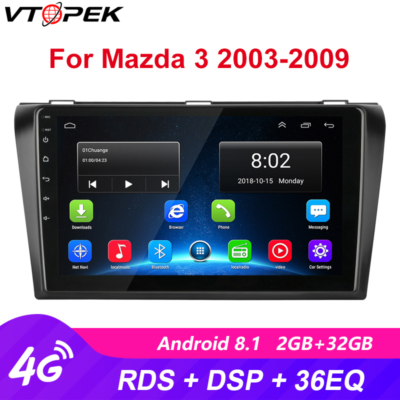 Vtopek 2 din 4G NET+Wifi Android Car Radio Multimedia Player Auto Stereo <font><b>Navigation</b></font> <font><b>GPS</b></font> For <font><b>Mazda</b></font> <font><b>3</b></font> 2004-2009 RDS DSP Head Unit image