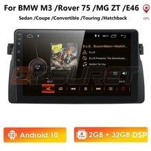 Android 10 4G GPS, reproductor para coche para BMW E46 M3 MG ZT ROVER 75 GPS estéreo de audio navegación multimedia pantalla unidad USB OBD2 DAB +