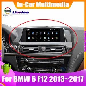 Image 1 - 6 Core نظام أندرويد تحديث نظام تحديد المواقع سيارة لسيارات BMW 6 Series F12 2013 ~ 2017 Autoradio الملاحة سيارة الوسائط المتعددة