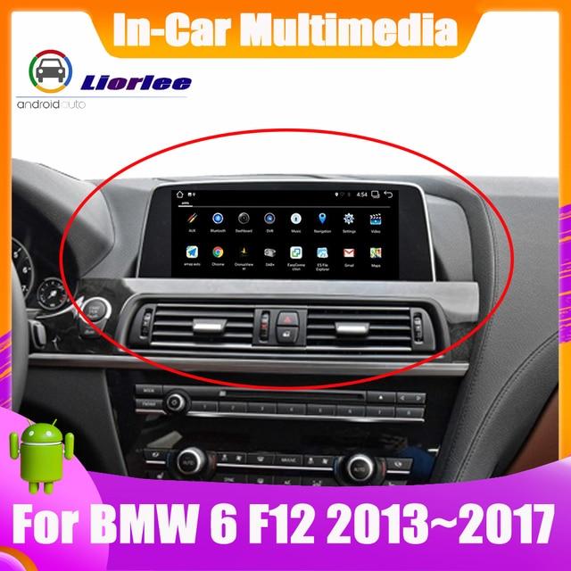 6 Core نظام أندرويد تحديث نظام تحديد المواقع سيارة لسيارات BMW 6 Series F12 2013 ~ 2017 Autoradio الملاحة سيارة الوسائط المتعددة