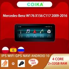 "10,25 ""Pantalla táctil IPS coche reproductor estéreo para Mercedes Benz La CIA GLA W176 W117 X156 GPS Radio WIFI BT SWC 2 + 32G Android 10,0"