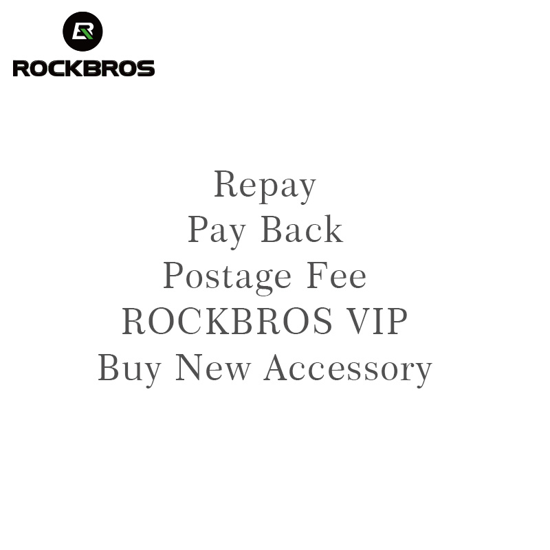 ROCKBROS Repay & Pay Back & Postage Fee & Buy New Accessories & ROCKBROS VIP