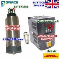 [EU Stock/Free VAT] 1.5KW ER11 Air Cooled Spindle Motor 220V ENGRAVING MILLING+1.5KW 220V Variable Frequency Drive VFD Inverter