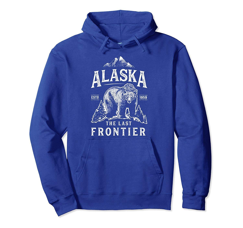 Alaska Hoodie The Last Frontier Bear Home Men Women Gifts