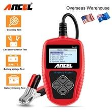Ancel BA101 Автомобильный Аккумулятор Тестер 12 В Цифровой Анализатор Аккумулятора Анализатор Автомобиля Диагностический