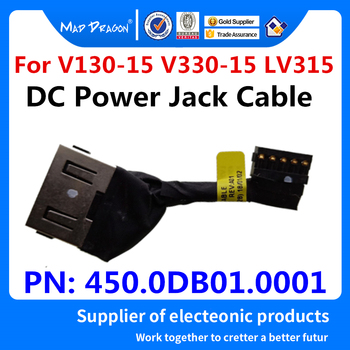 New original laptops DC IN Cable DC-IN cable DC Power Jack Cable square port For Lenovo V130-15 V330-15 LV315 PN: 450.0DB01.0001 dhl eub 5pcs new original for schneider c65n dc 1p c40a breaker 15 18
