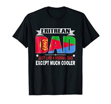 2019 New Short Sleeve Casual Top Tee 100% Cotton Shirt Eritrean Dad Is Much Cooler Father'S Day T-Shirt Flag Hip Hop T Shirt