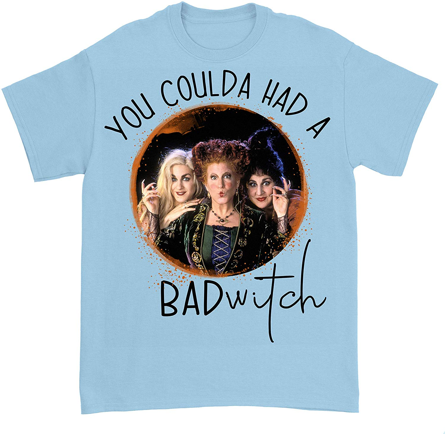 Halloween You Coulda Had A Bad Witch <font><b>Sanderson</b></font> <font><b>Sisters</b></font> <font><b>Hocus</b></font> <font><b>Pocus</b></font> T Shirt Men Women TEE Shirt Casual Print Fashion image