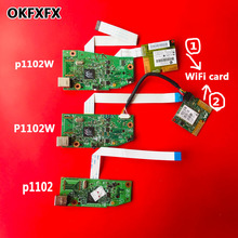 Placa base de CE670 60001 CE668 60001 para hp p1102 p1102w 1102w 1102 p1106 p1108, placa base de RM1 7600 000CN lógico