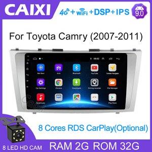 Image 1 - CaiXi 2din 9 인치 2.5D 안드로이드 9.0 자동차 DVD 라디오 멀티미디어 플레이어 도요타 캠리 2007 2008 2009 2010 2011 네비게이션 gps