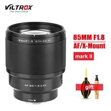 VILTROX – objectif de Portrait AF à mise au point automatique, 85mm F1.8 Mark II XF, pour appareils photo Fuji Fujifilm X XT3 XT20 XT30 XT4, nouveauté 2020