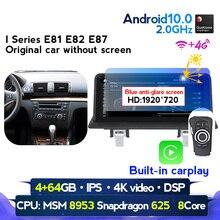 4G RAM 64G ROM Android 10 samochodowy odtwarzacz DVD odtwarzacz multimedialny dla BMW 1 seria E81 E82 E87 E88 I20 2004 2011 nawigacja AutoRadio GPS Wifi
