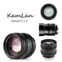 KamLan-lente de enfoque Manual de gran apertura para cámaras, espejo para sin lente de cámara Canon, Sony, Fuji, 50mm, f1.1 II, APS-C