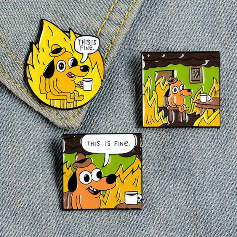 Dit Is Fijne Emaille Pins Custom Cartoon Hond Broches Revers Pin Overhemd Zak Funny Animal Badge Sieraden Gift Fans Vrienden