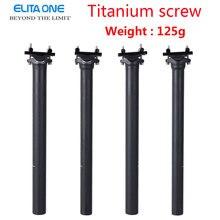 ELITA один карбоновый Подседельный штырь 27,2/31,6 мм матовый 3 к углеродное волокно MTB/дорожный велосипед карбоновый Подседельный штырь светильник 125 г подседельная труба