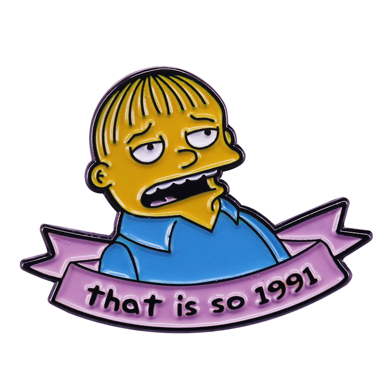 That is so 1991 collar pin Ralph wiggum quotes brooch popular culture badge accessories